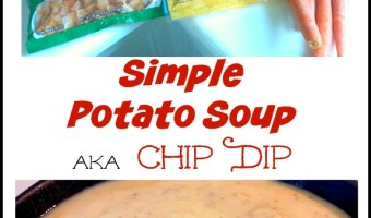Simple Potato Soup aka Chip Dip
