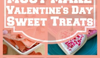 20 Must Make Valentine's Day Sweet Treats