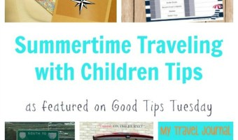 Summertime Traveling with Children