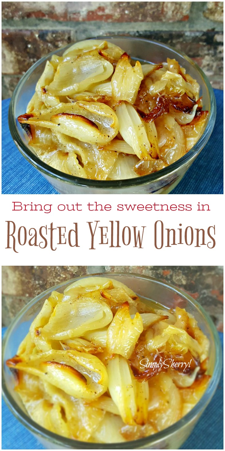 Bring out the Sweetness in Roasted Yellow Onions