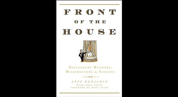 Book Review — Front of the House: Restaurant Manners, Misbehaviors & Secrets