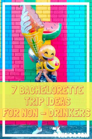 Fun Bachelorette Party Ideas for Non-Drinkers