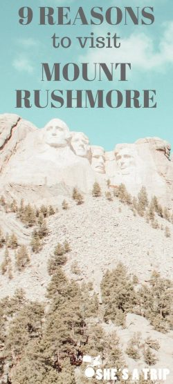 best reasons to visit Mount rushmore south dakota trip