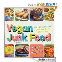 FREE Kindle Book: Vegan Junk Food: 225 Sinful Snacks that are Good for the Soul