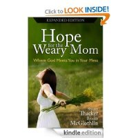 FREE Kindle Book: Hope for the Weary Mom