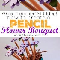 Teacher Gift Idea: Create a Pencil Bouquet