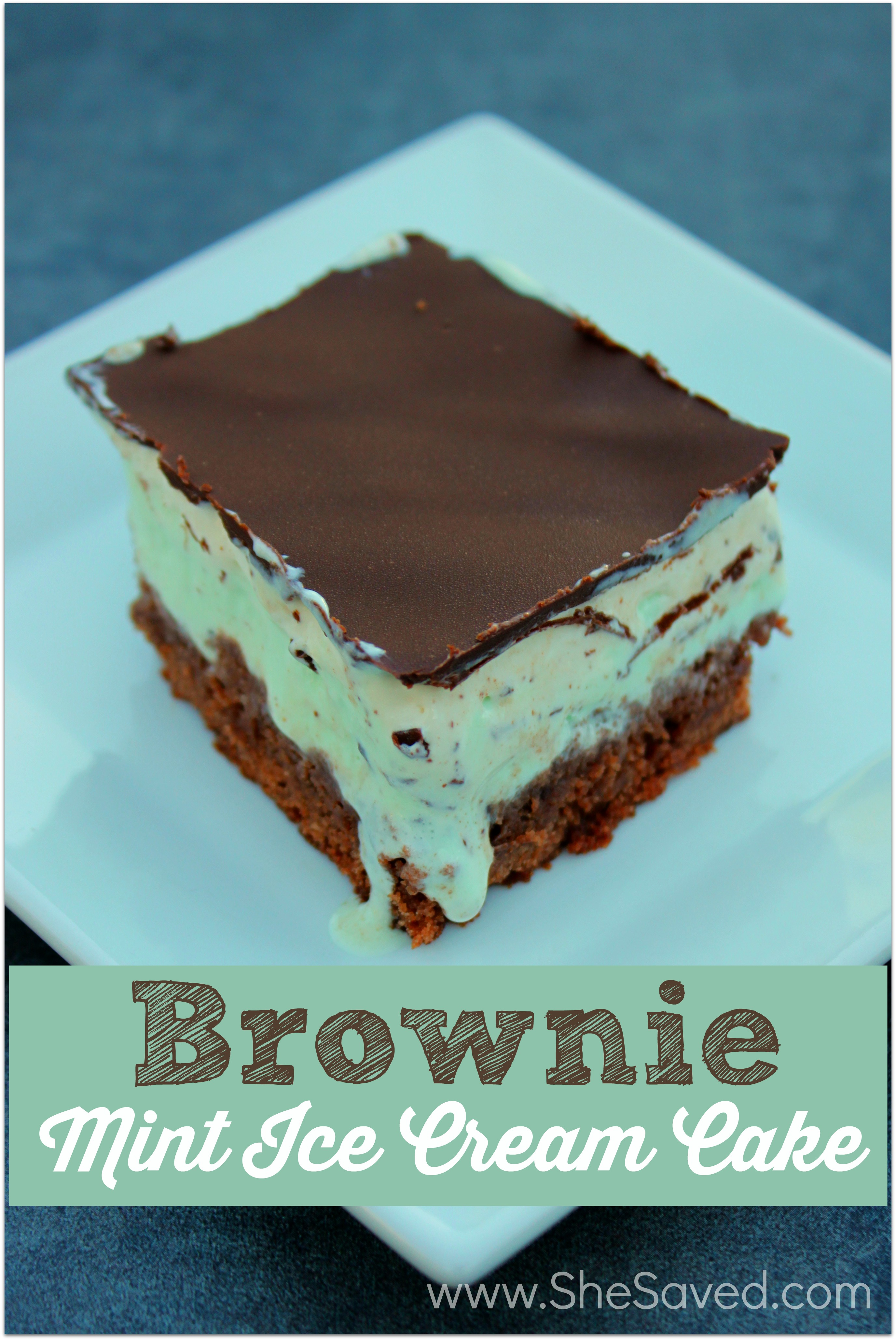 Easy Brownie Mint Ice Cream Cake Shesaved 174
