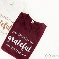 Thankful. Grateful. Blessed. (+FREE Tee with Any $25 Order + FREE Shipping!)