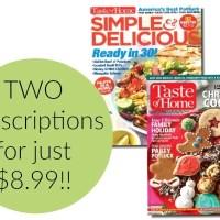 RARE! Taste of Home Magazine + Simple & Delicious Bundle JUST $8.99!
