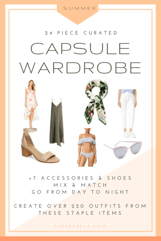 Shop The Summer Capsule Wardrobe - Build A Capsule Wardrobe - Curate Your Capsule Wardrobe 2017 - Capsule Wardrobe Minimalist Women - Work - Workbook - Free Printables- Free EBook - Minimalism Organization Declutter | www.shesbabely.com