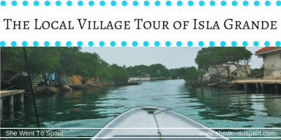 Local Village Tour of Isla Grande