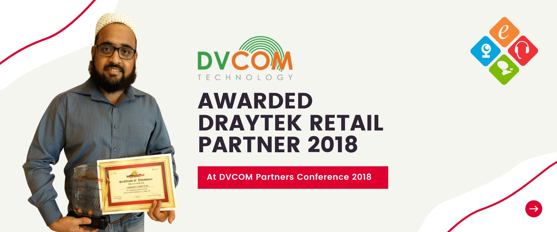 DVCOM Awarded Draytek Retail Partner 2018 to Shibaam Computers LLC Dubai