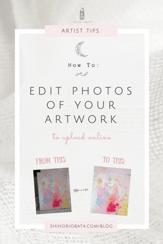 How to Edit Photos of Your Art to Upload Online