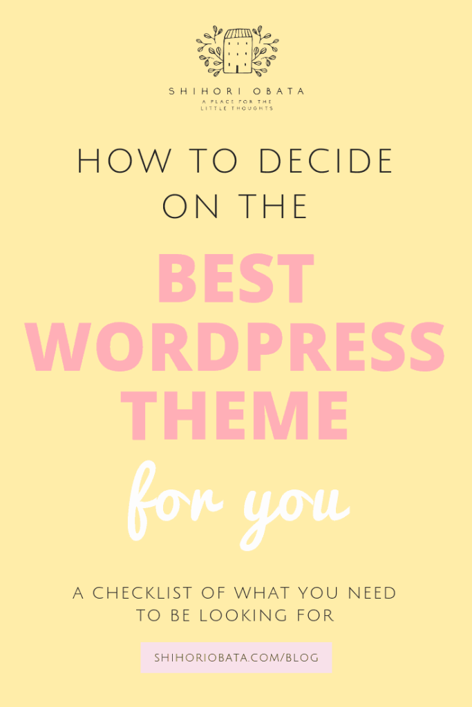 How to Choose the Best WordPress Theme for You