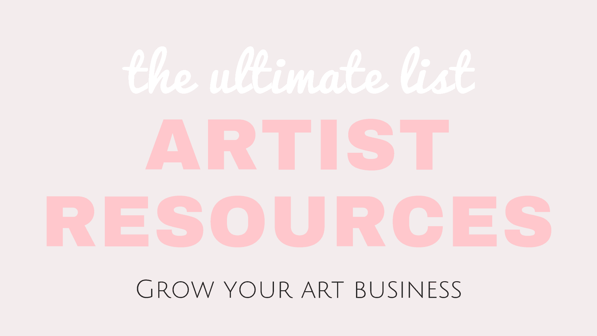 artist resources - grow your art business