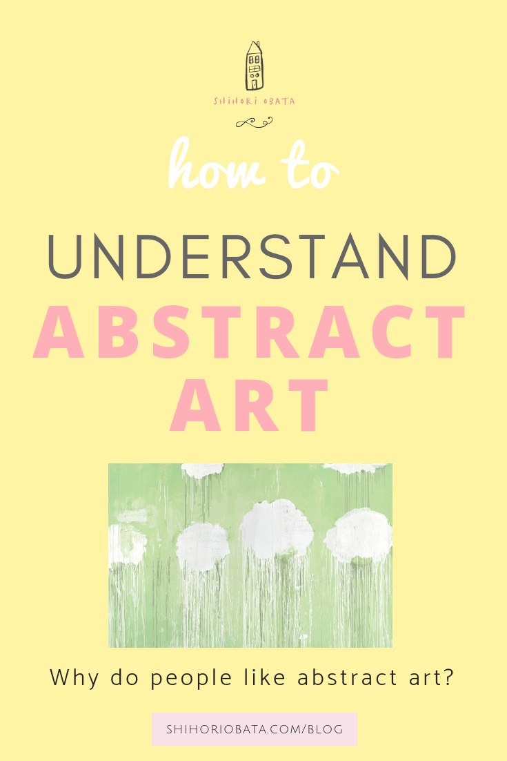 How to Understand Abstract Art - Why do people like abstract art