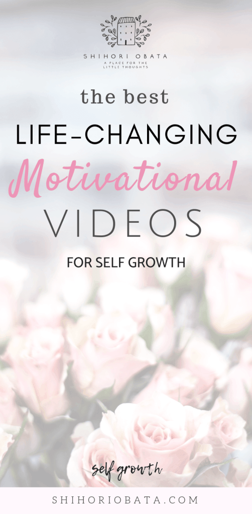 The Best Life-Changing Motivational Videos for Self Growth