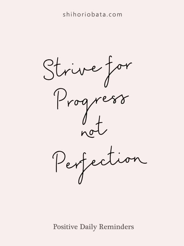 strive for progress not perfection #dailyreminder #quote