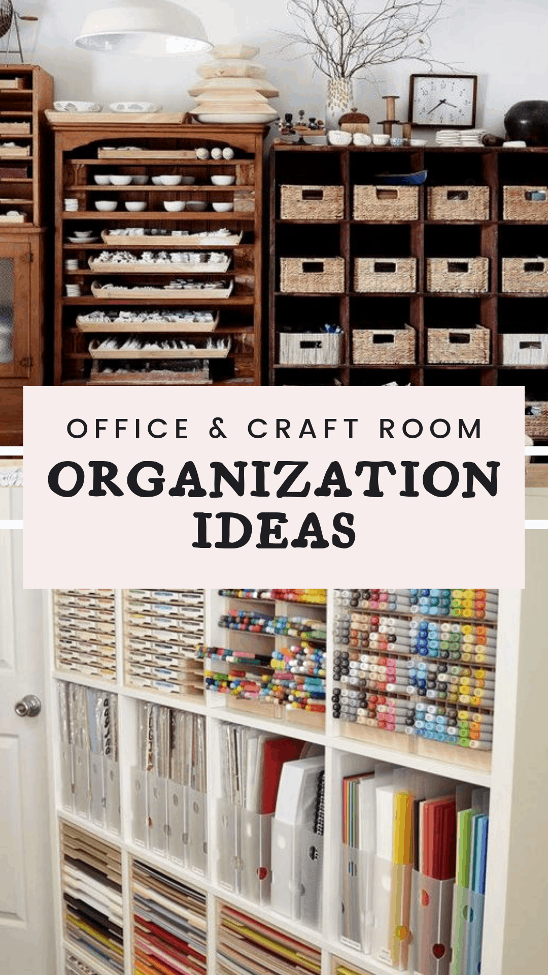 Office & Craft Room Storage & Organization