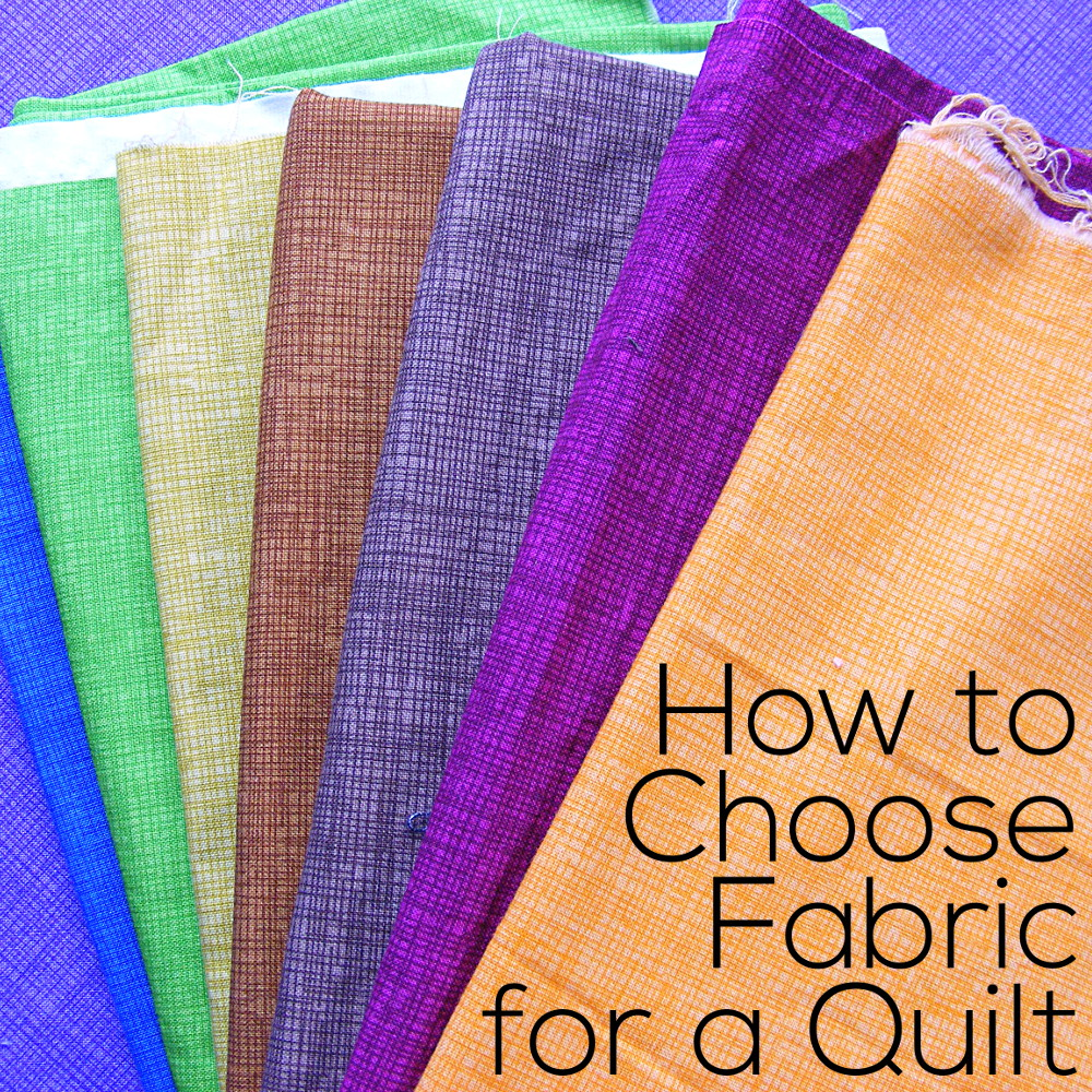 Tips for Choosing Fabrics for a Quilt  Shiny Happy World