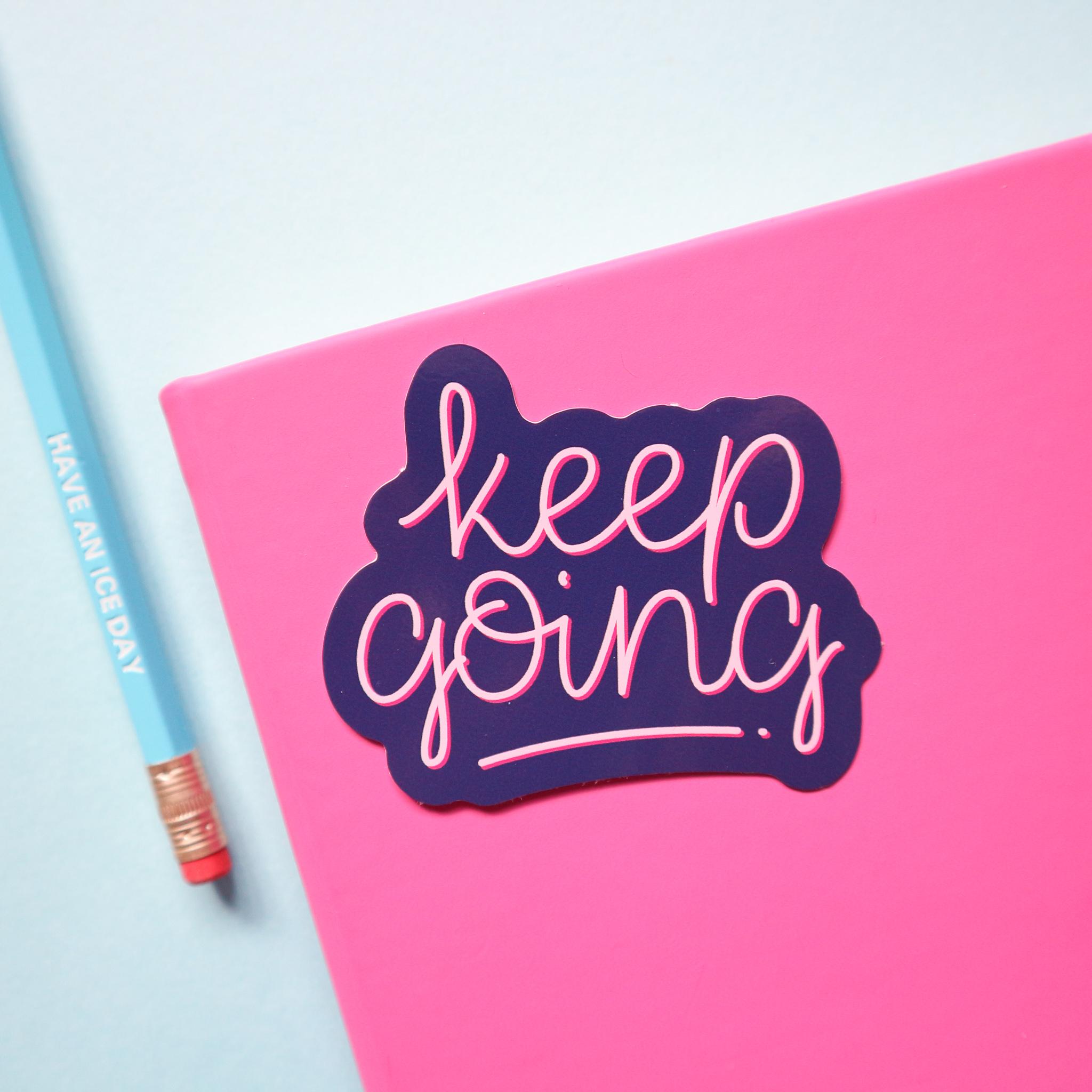 Keep Going Sticker by Sian Shrimpton