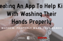 Creating Washem: an app to help kids wash their hands properly