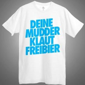 A Better Tomorrow - Deine Mudder Klaut Freibier