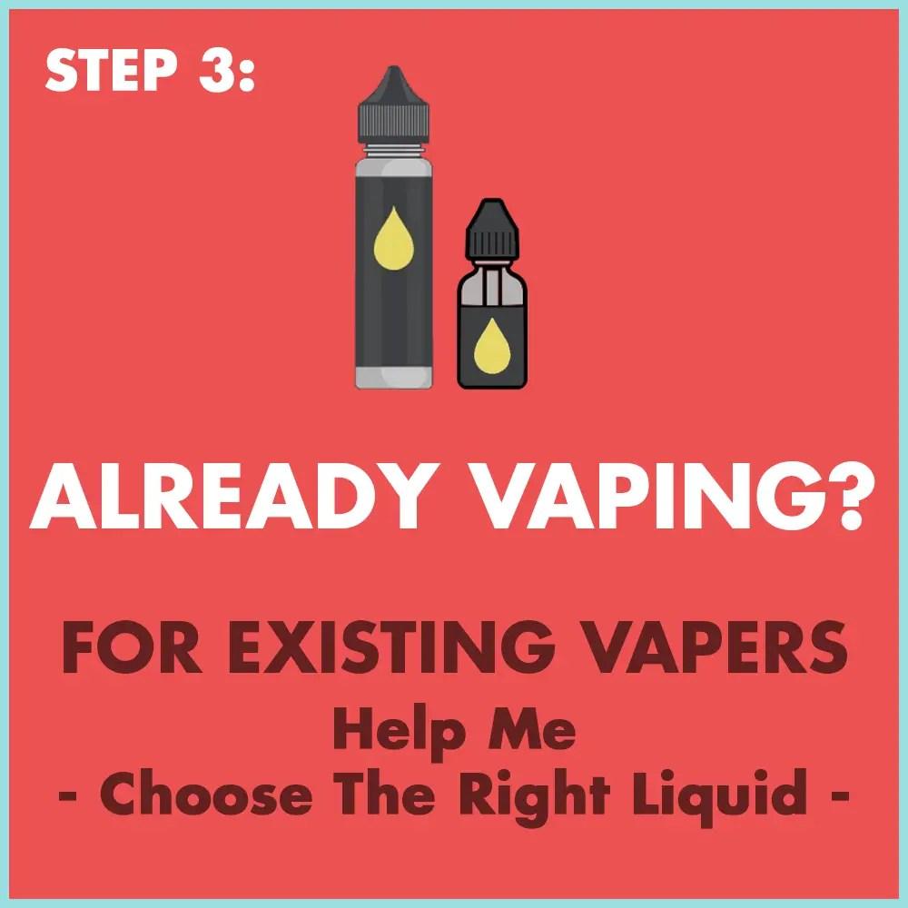 Already Vaping Help Me Choose The Right Liquid