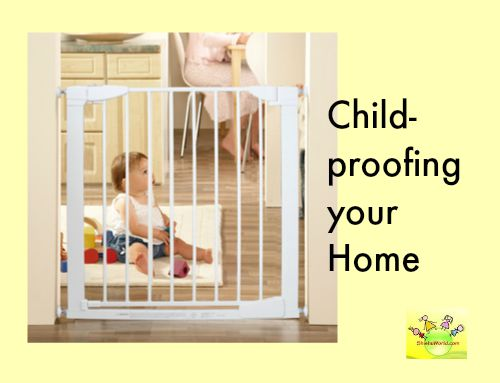 Baby proof/ child proof your house