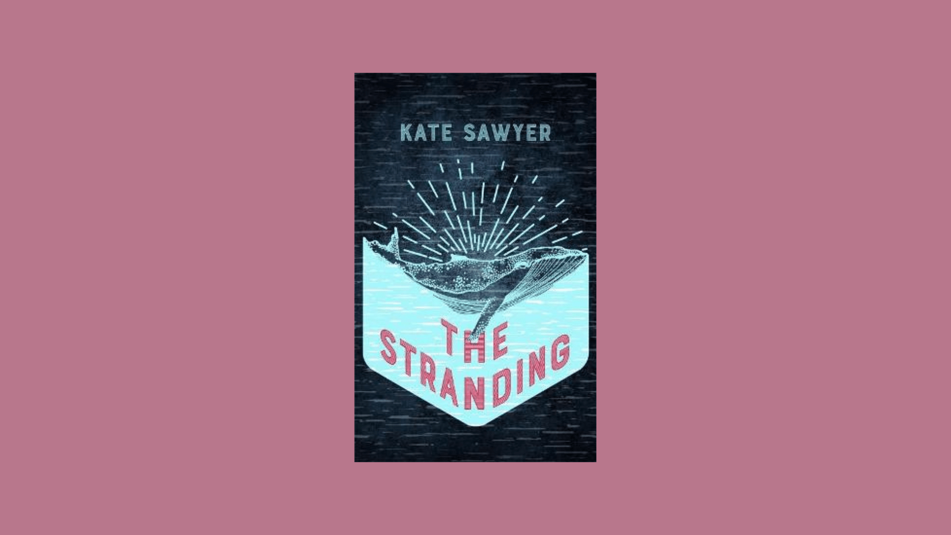 The cover of The Stranding by Kate Sawyer against a dusky pink background