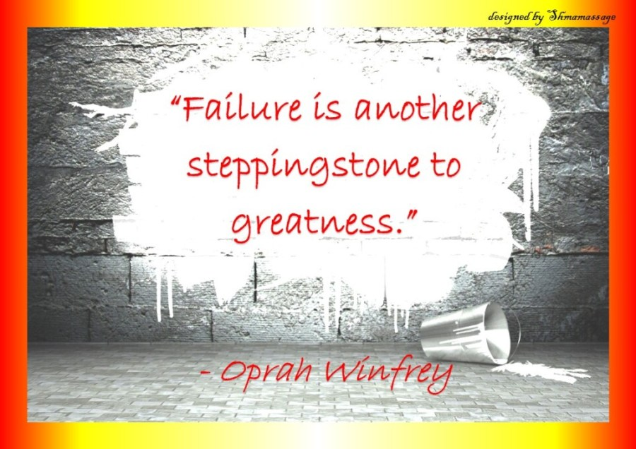 Quote on failure by Oprah Winfrey, designed by Shmamassage, massagepraktijk voor Vrouwen