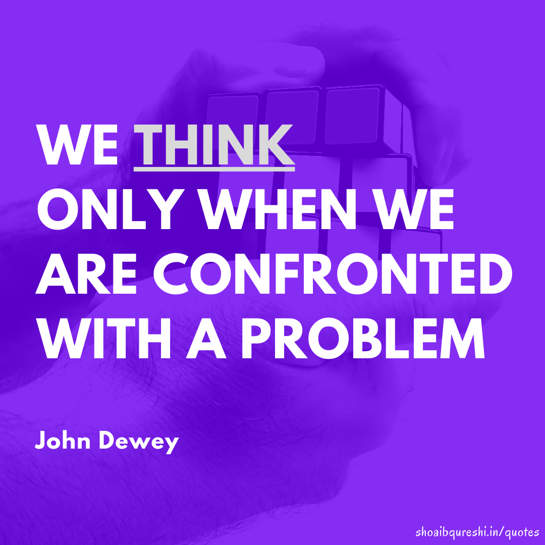 shoaibqureshi quote for insta new 3 - John Dewey