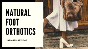 natural foot orthotics reviews