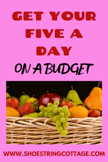 five a day on a budget