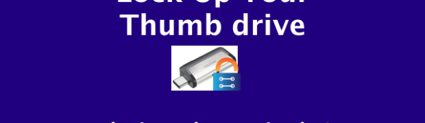 27: Lock Up Your Thumb Drive