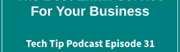 31: The Best Email Service For Your Business