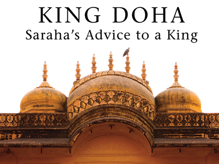 King Doha, Saraha's Advise To A King by Traleg Kyabgon