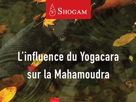 L'influence du Yogacara sur la Mahamoudra