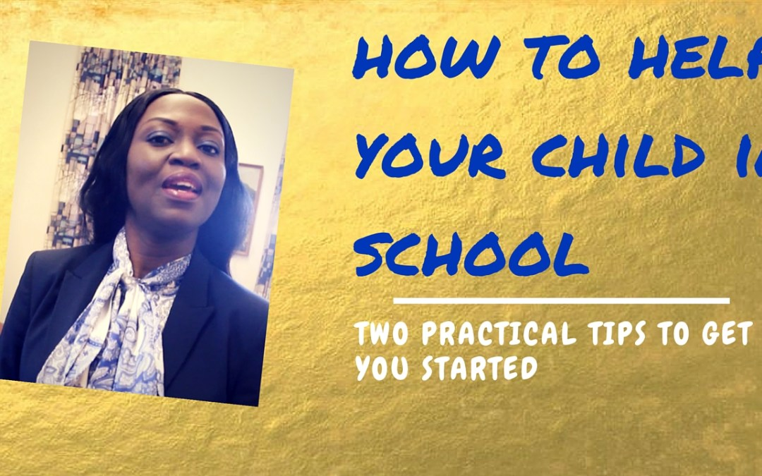 2 Ways you can help your Child in School (Early Intervention Part 2)