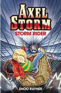 Storm Rider - Axel Storm _ Shoo Rayner