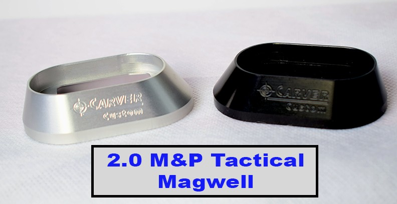 CARVER 20 MampP Tactical Magwell
