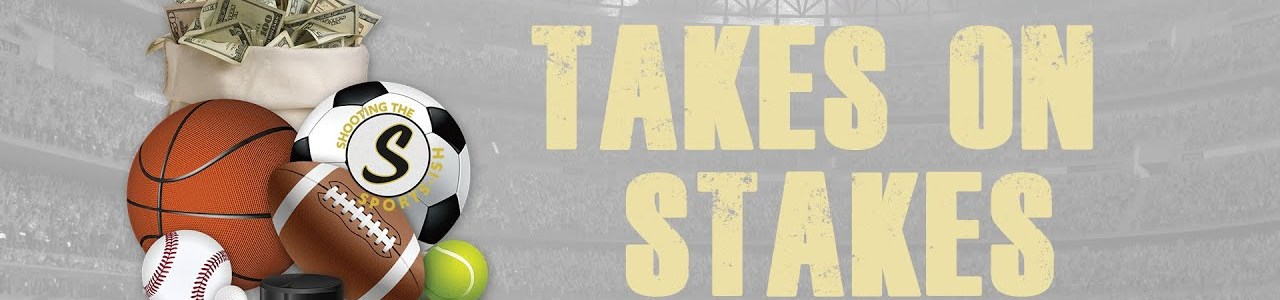 Takes on Stakes: December 10th Edition