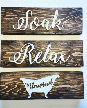 Soak relax unwind farmhouse bathroom sign funny