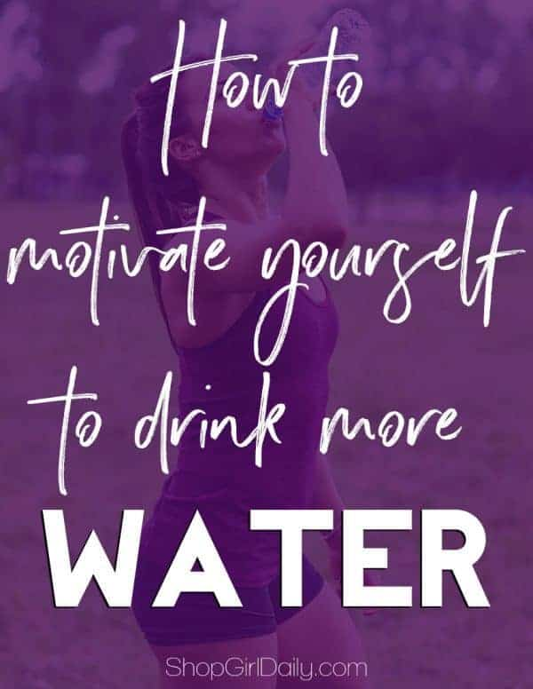 How to motivate yourself to drink more water | ShopGirlDaily.com