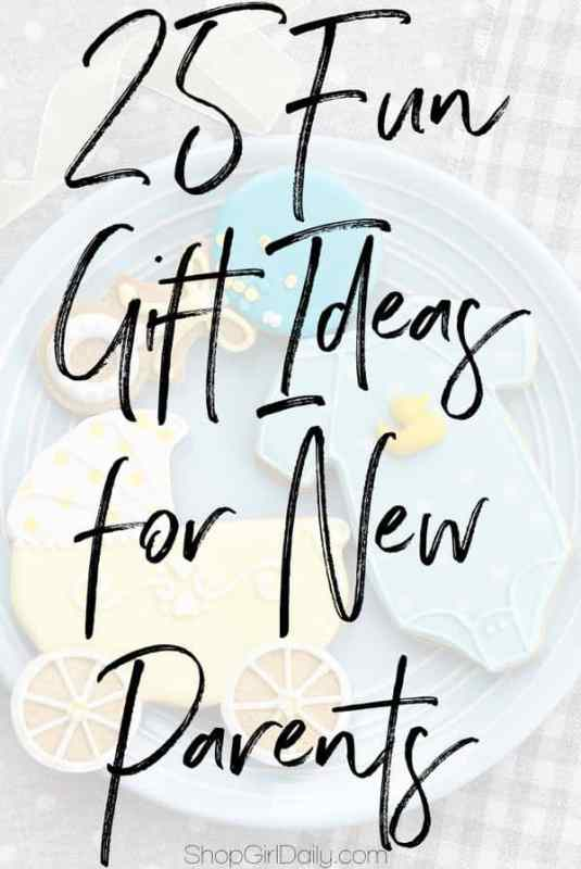 25 Fun Gift Ideas for New Parents | ShopGirlDaily.com