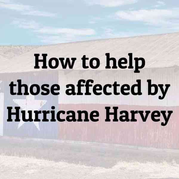 how to help those affected by Hurricane Harvey | ShopGirlDaily.com
