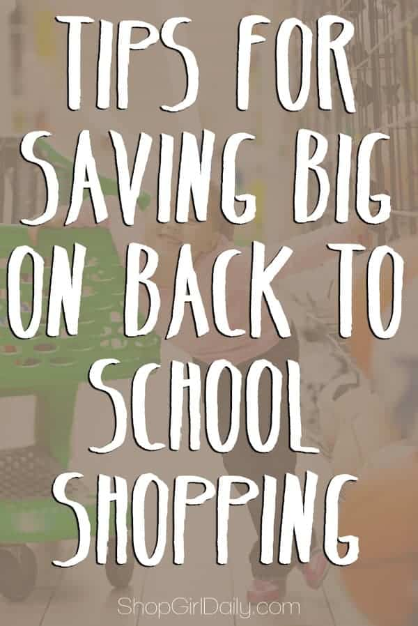 Tips for saving big on back-to-school shopping | ShopGirlDaily.com