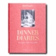 Dinner Diaries: Reviving the Art of the Hostess Book by Daniel Cappello