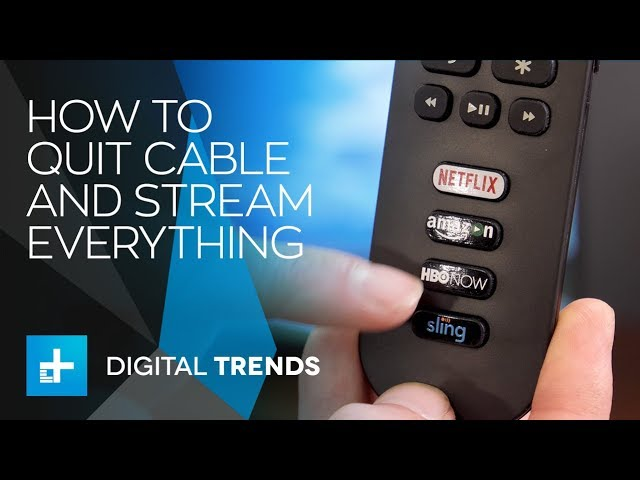 How to quit cable and stream TV the right way