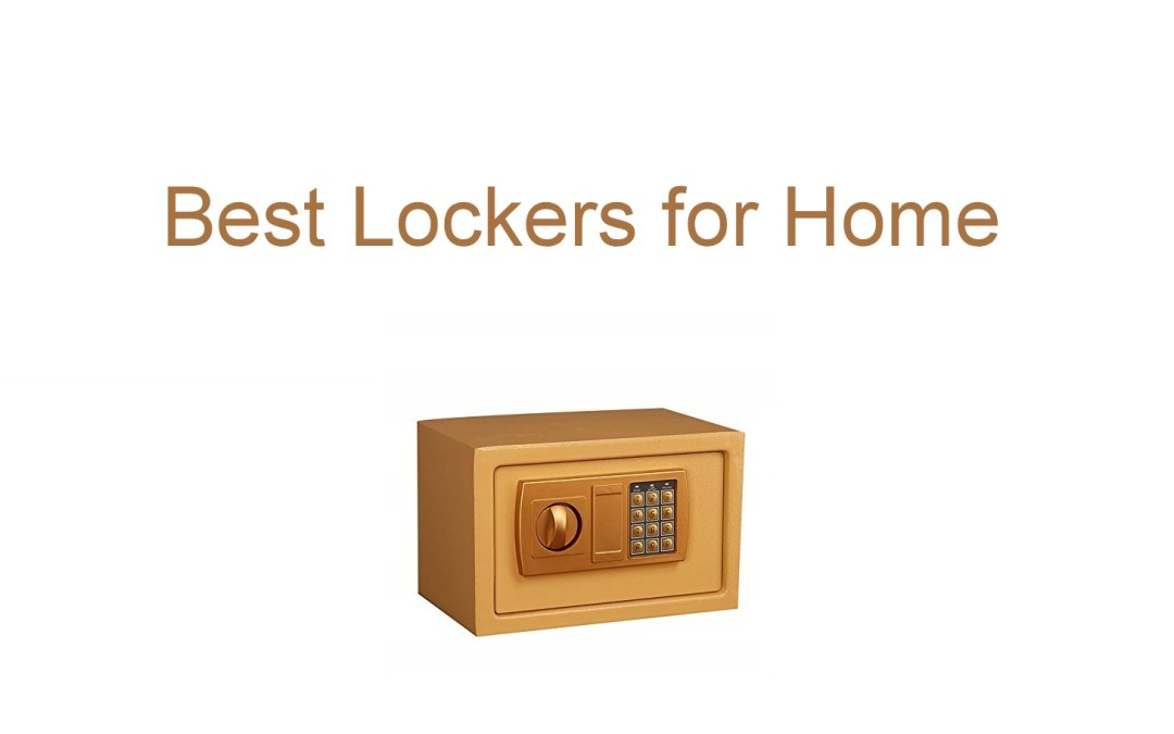 Best lockers for home